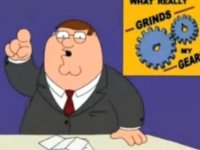 """Peter Griffin - """"You know what really grinds my gears""""- Attack of the SCREEN INVADERS!!"""